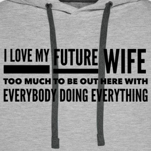 To My Future Wife - Men's Premium Hoodie