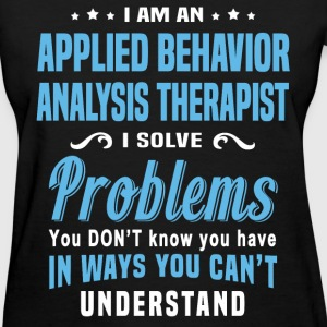Applied Behavior Analysis Therapist - Women's T-Shirt