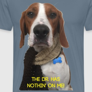Dogtor who, the Dr. has nothin' on me! dog doctor - Men's Premium T-Shirt