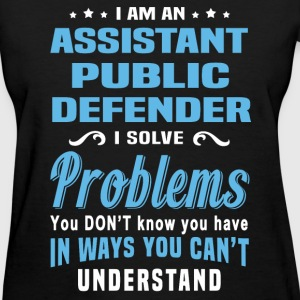 Assistant Public Defender - Women's T-Shirt