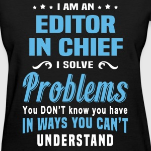 Editor in Chief - Women's T-Shirt
