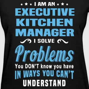 Executive Kitchen Manager - Women's T-Shirt