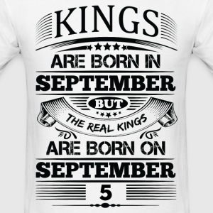 Real Kings Are Born On September 5 T-Shirts - Men's T-Shirt