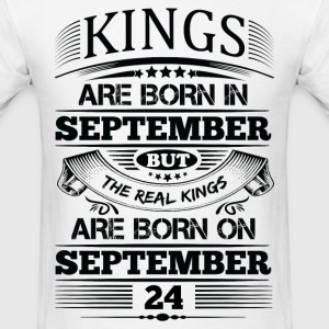 Real Kings Are Born On September 24 T-Shirts - Men's T-Shirt