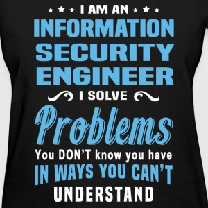 Information Security Engineer - Women's T-Shirt