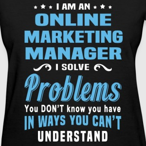 Online Marketing Manager - Women's T-Shirt