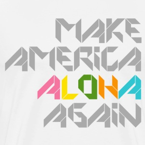 Make America Aloha Again - Men's Premium T-Shirt