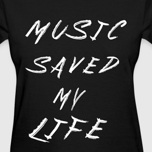 Music Saved My Life Mens - Women's T-Shirt