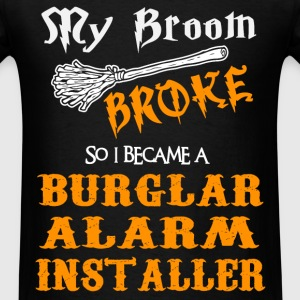 Burglar Alarm Installer - Men's T-Shirt