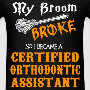 Certified Orthodontic Assistant - Men's T-Shirt