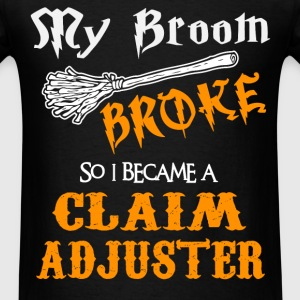 Claim Adjuster - Men's T-Shirt