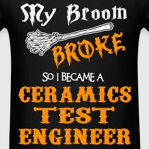 Ceramics Test Engineer - Men's T-Shirt