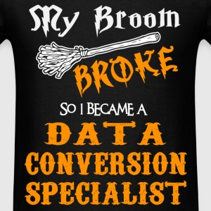 Data Conversion Specialist - Men's T-Shirt