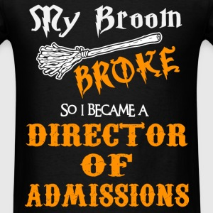 Director Of Admissions - Men's T-Shirt