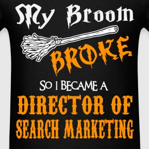 Director of Search Marketing - Men's T-Shirt