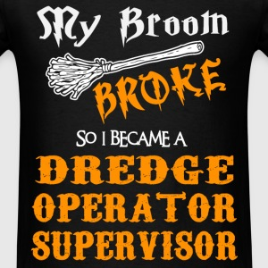 Dredge Operator Supervisor - Men's T-Shirt
