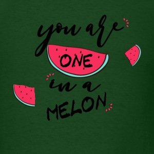 _you_re_one_in_a_melon T-Shirts - Men's T-Shirt