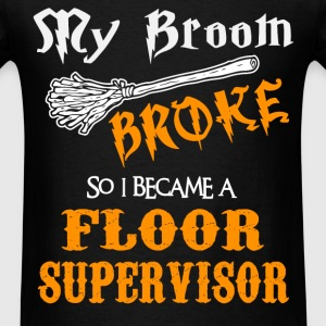 Floor Supervisor - Men's T-Shirt