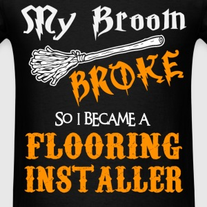 Flooring Installer - Men's T-Shirt