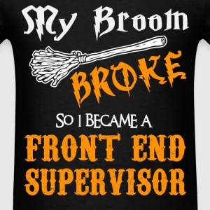 Front End Supervisor - Men's T-Shirt