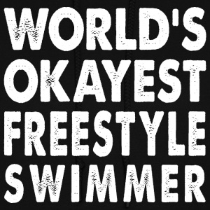 World's Okayest Freestyle Swimmer Freestyler Hoodies - Women's Hoodie