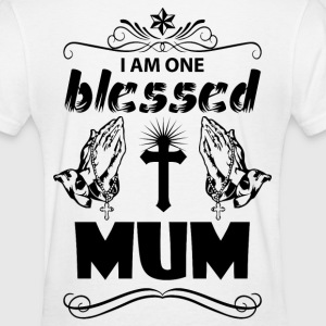 I Am One Blessed Mum T-Shirts - Women's T-Shirt