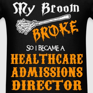 Healthcare Admissions Director - Men's T-Shirt