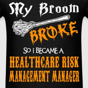 Healthcare Risk Management Manager - Men's T-Shirt