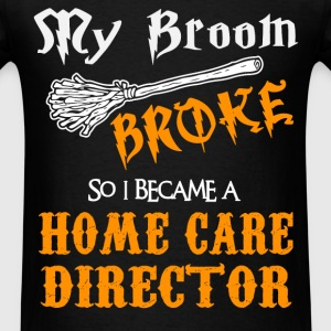 Home Care Director - Men's T-Shirt