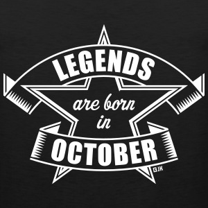 Legends are born in October (Birthday / Present) Sportswear - Men's Premium Tank