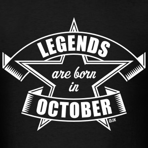 Legends are born in October (Birthday / Present) T-Shirts - Men's T-Shirt