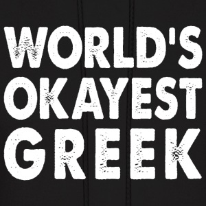 World's Okayest Greek Greece  Hoodies - Men's Hoodie