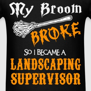 Landscaping Supervisor - Men's T-Shirt