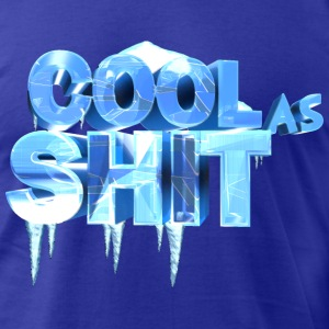 COOL AS SHIT - Men's T-Shirt by American Apparel