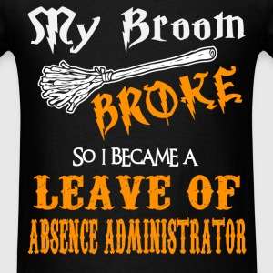 Leave of Absence Administrator - Men's T-Shirt