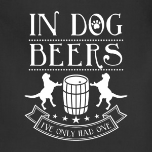 In dog beers i've only had one Aprons - Adjustable Apron