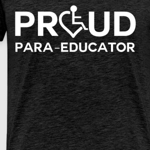 Para-educator - Proud Para-educator. - Men's Premium T-Shirt