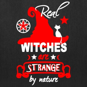 Real Witches are STRANGE by nature funny sayings  Bags & backpacks - Tote Bag