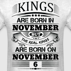 Real Kings Are Born On November 6 T-Shirts - Men's T-Shirt
