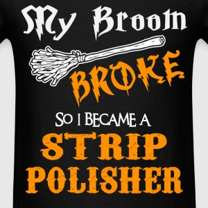 Strip Polisher - Men's T-Shirt