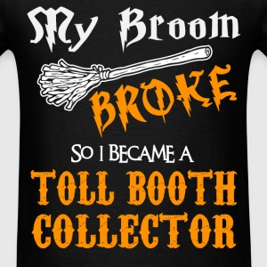 Toll Booth Collector - Men's T-Shirt