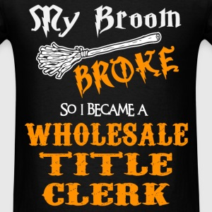 Wholesale Title Clerk - Men's T-Shirt