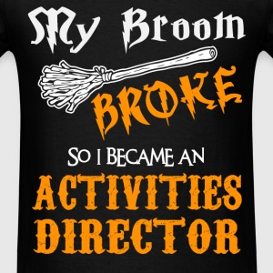 Activities Director - Men's T-Shirt