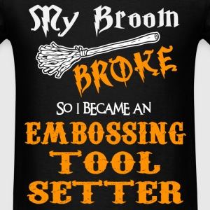 Embossing Tool setter - Men's T-Shirt