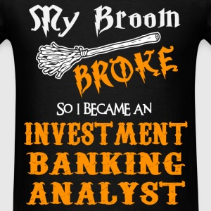 Investment Banking Analyst T-Shirts - Men's T-Shirt