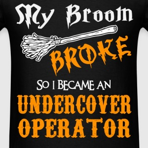 Undercover Operator T-Shirts - Men's T-Shirt
