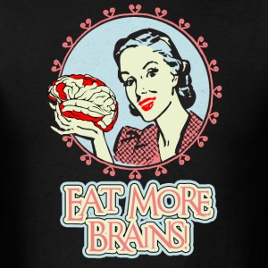 Eat More Brains T-Shirts - Men's T-Shirt
