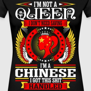 Im Not A Queen Im A Chinese T-Shirts - Women's Premium T-Shirt