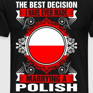 Marrying A Polish T-Shirts - Men's Premium T-Shirt
