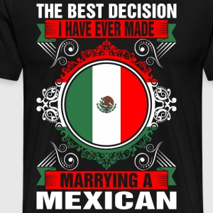 Marrying A Mexican T-Shirts - Men's Premium T-Shirt